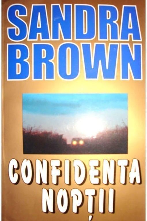 Confidenta noptii Sandra Brown
