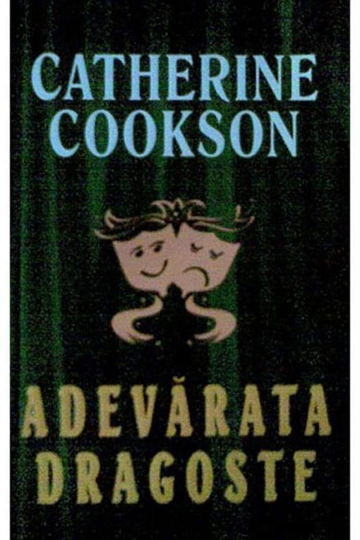 adevarata dragoste catherine cookson