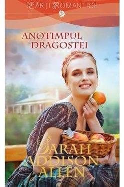 Anotimpul Dragostei Sarah Addison Allen