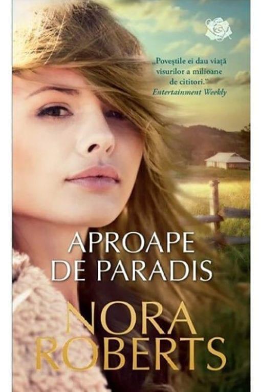 Aproape de paradis Nora Roberts