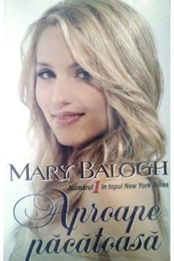 Aproape Pacatoasa Mary Balogh