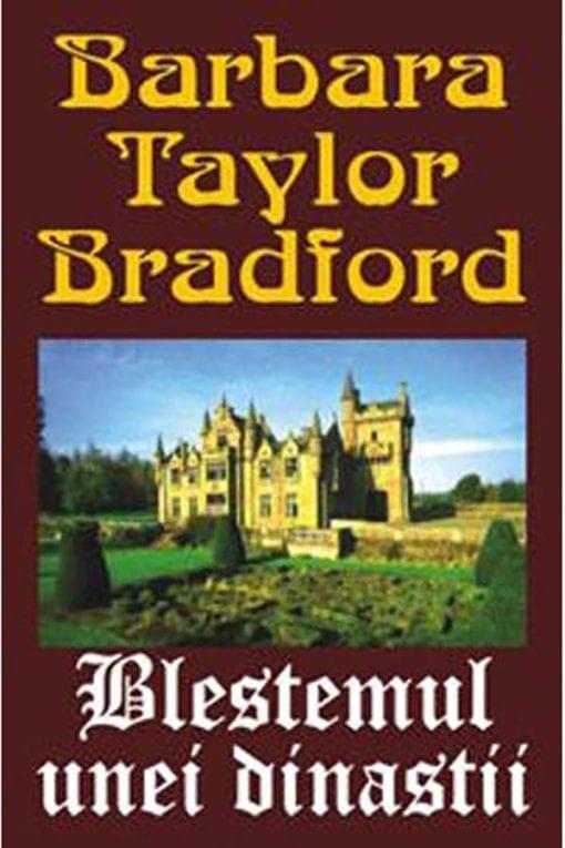 blestemul unei dinastii barbara taylor bradford