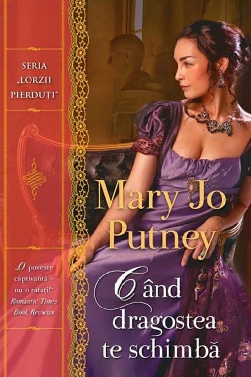 Cand dragostea te schimba Mary Jo Putney