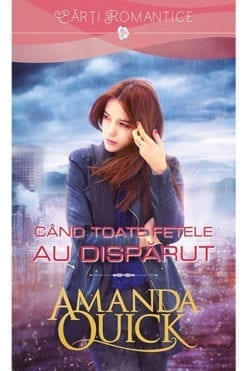 Cand toate fetele au disparut Amanda Quick Jayne Ann Krentz