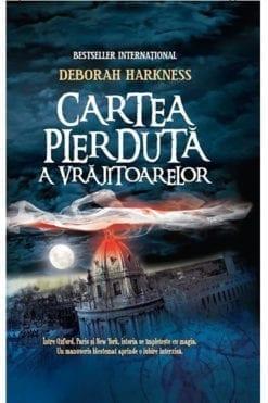 Trilogia Cartea Pierdută a Vrăjitoarelor Deborah Harkness