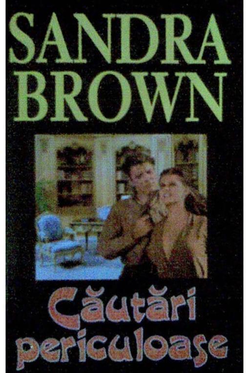 Cautari periculoase Sandra Brown