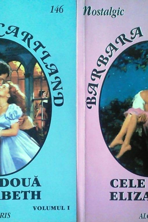 cele doua elizabeth nostalgic 146 147 barbara cartland