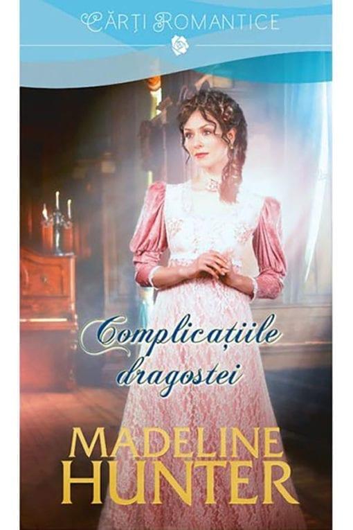 Complicatiile dragostei Madeline Hunter