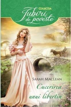 Cucerirea unui Libertin Sarah MacLean