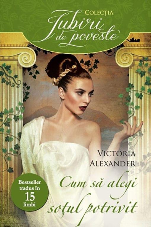 Cum sa alegi sotul potrivit Victoria Alexander