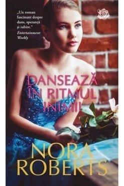 Danseaza in ritmul muzicii Nora Roberts