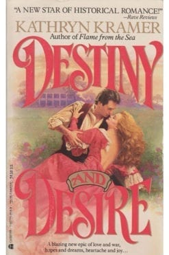 Destiny and Desire Kathryn Kramer