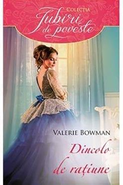 Dincolo de ratiune Valerie Bowman