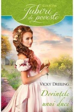Dorintele unui Duce Vicky Dreiling