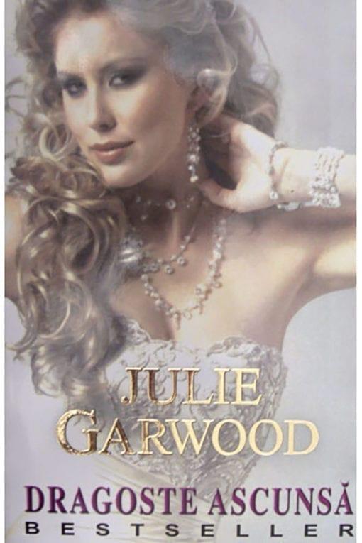 dragoste ascunsa julie garwood