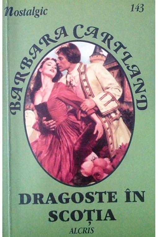 dragoste in scotia 143 nostalgic barbara cartland