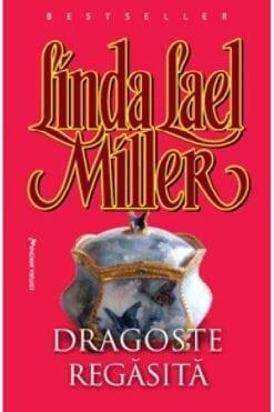 Dragoste Regasita Linda Lael Miller