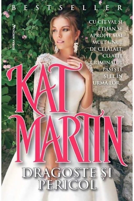 Dragoste si Pericol Kat Martin