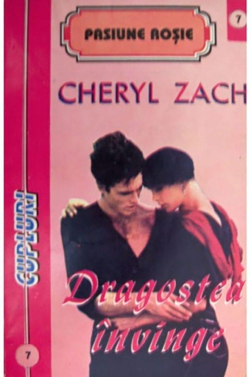 dragostea invinge cheryl zach