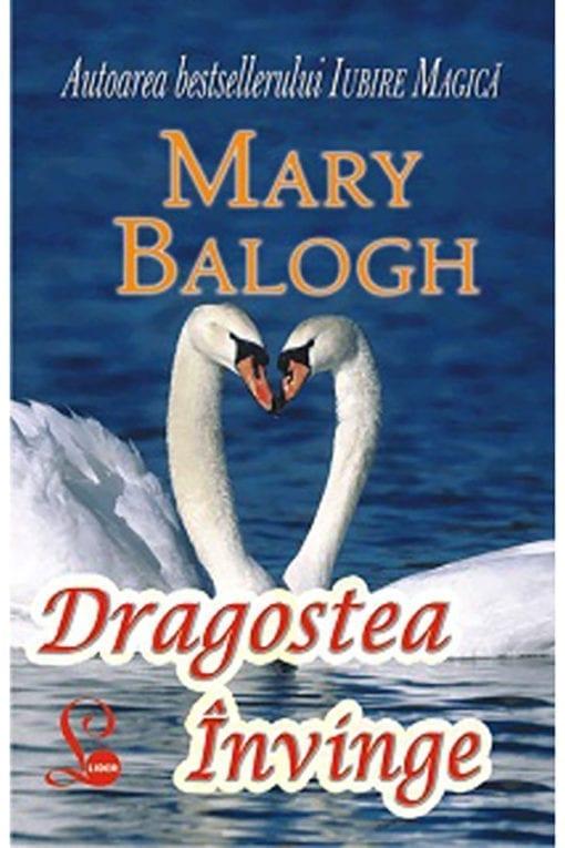 dragostea invinge mary balogh