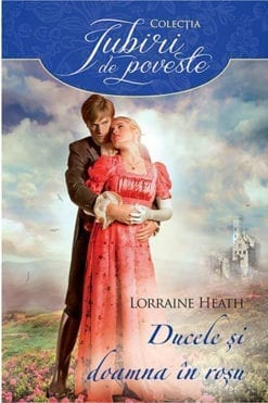 Ducele si Doamna in Rosu Lorraine Heath
