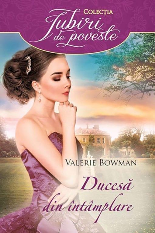 Ducesă din intâmplare Valerie Bowman