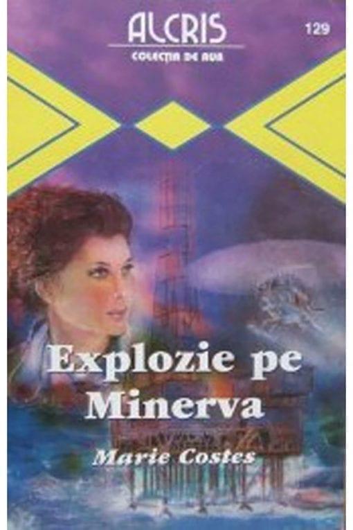 explozie pe minerva marie costes