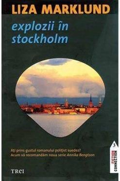 Explozii în Stockholm Liza Marklund
