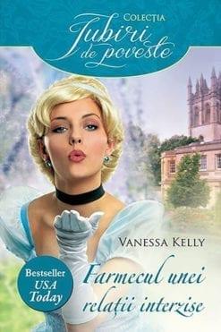 Farmecul unei relatii interzise Vanessa Kelly