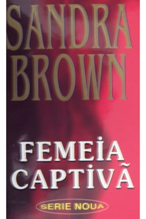 Femeia captiva Sandra Brown