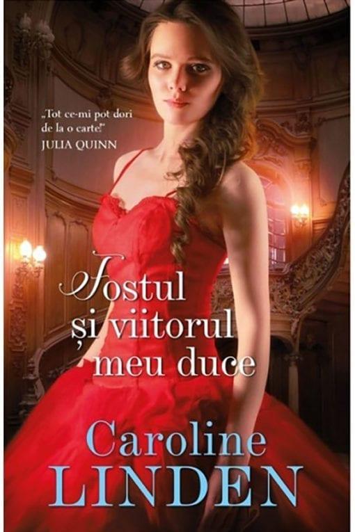 Fostul si Viitorul meu Duce Caroline Linden
