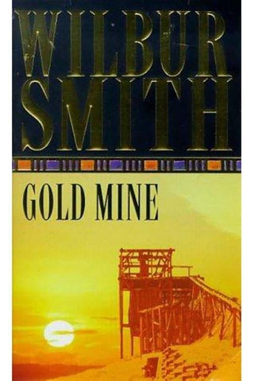 gold mine wilbur smith