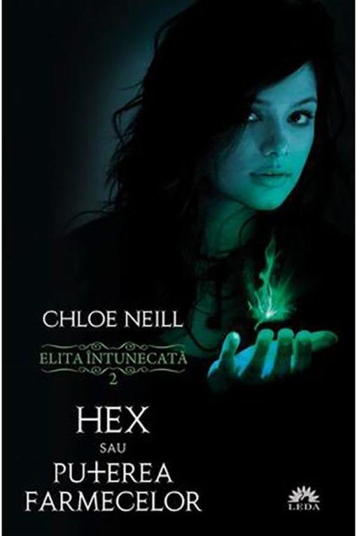 Hex sau Puterea Farmecelor Chloe Neill
