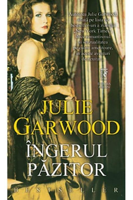 ingerul pazitor julie garwood