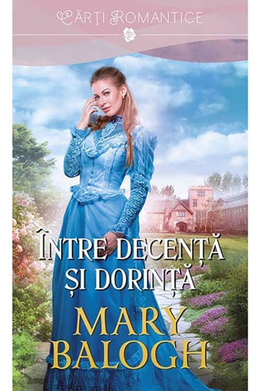 Intre decenta si dorinta Mary Balogh
