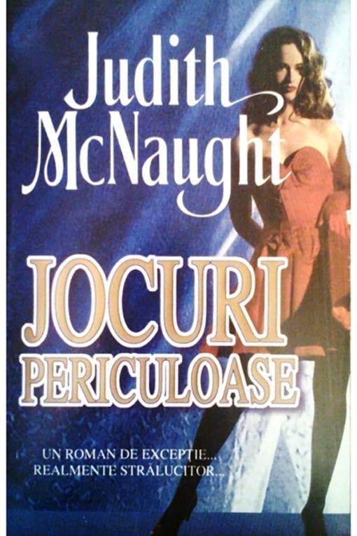 Jocuri Periculoase Judith McNaught