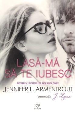 Lasa-ma sa te Iubesc Jennifer L. Armentrout