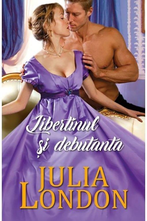 Libertinul si debutanta Julia London