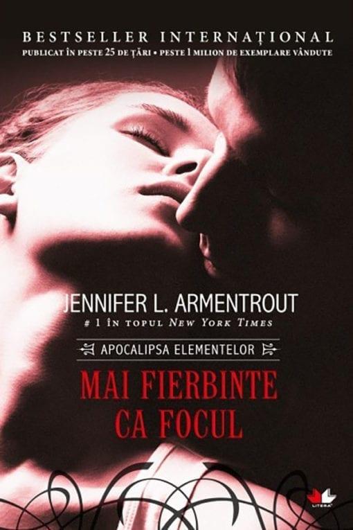 Seria Apocalipsa Elementelor Mai fierbinte ca focul Jennifer L. Armentrout