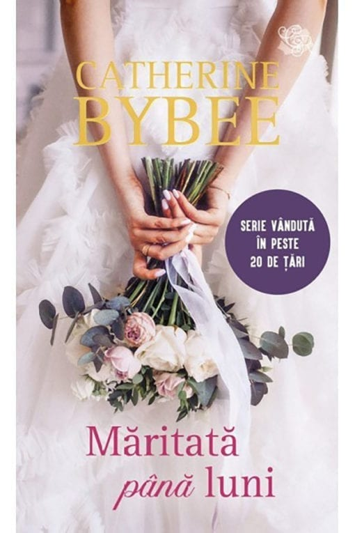 Maritata pana luni Catherine Bybee