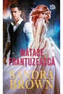 Matase frantuzeasca Sandra Brown
