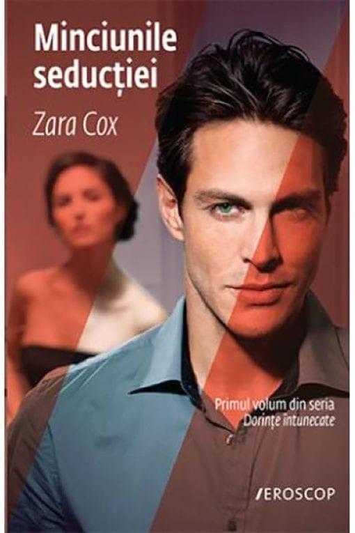 Minciunile Seductiei Zara Cox