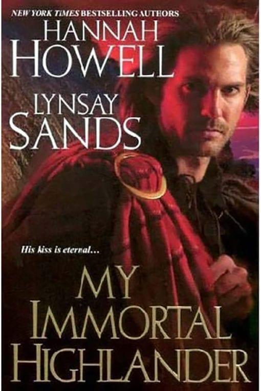 my immortal highlander.
