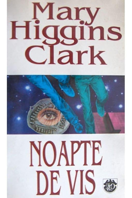 noapte de vis mary higgins clark