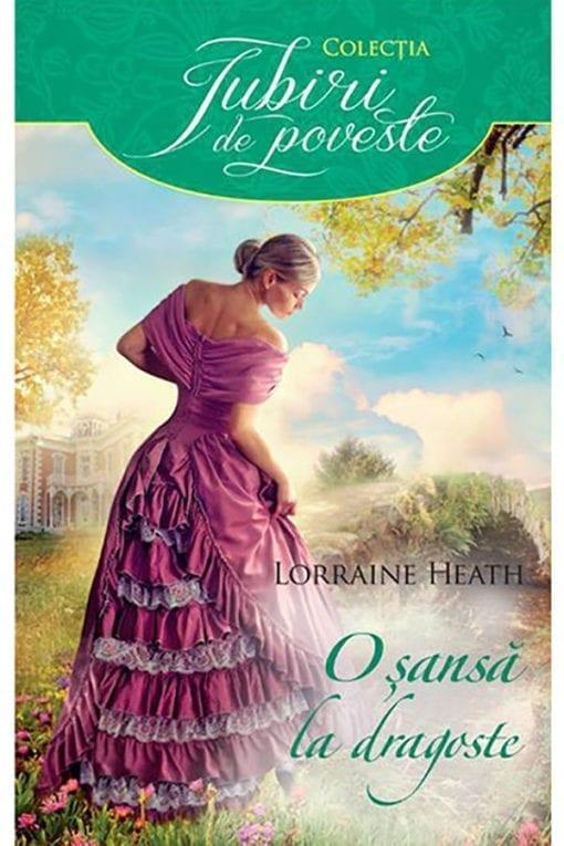 O sansa la dragoste Lorraine Heath