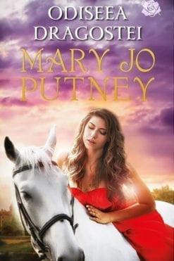 Odiseea dragostei Mary Jo Putney