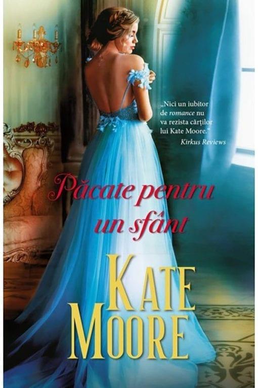 Pacate pentru un Sfant Kate Moore