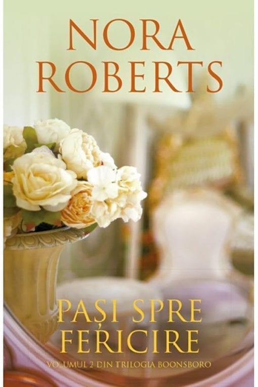 Pasi spre Fericire Nora Roberts