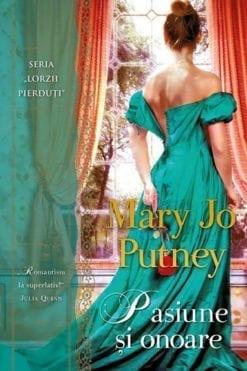 Pasiune și Onoare Mary Jo Putney Anticariat