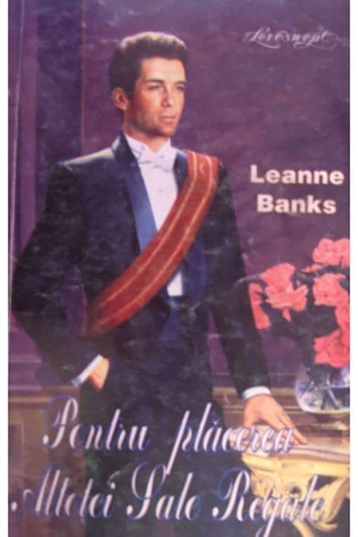 pentru placerea altetei sale regale leanne banks